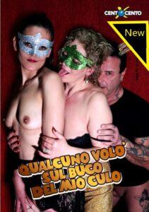 Film Porno Italiano : CentoXCento Streaming | Porno Streaming Qualcuno volò sul BUCO del mio culo CentoXCento Streaming