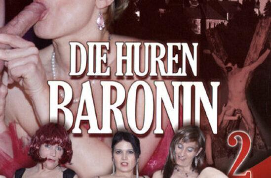 FilmPornoItaliano : CentoXCento Streaming | Porno Streaming | Video Porno Gratis Die Huren Baronin 2