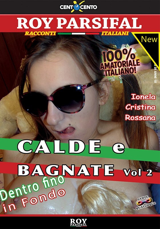 Calde e Bagnate Vol. 2 CentoXCento Streaming